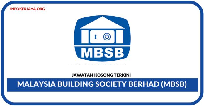 Jawatan Kosong Terkini Malaysia Building Society Berhad (MBSB)
