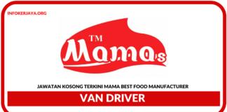 Jawatan Kosong Terkini Van Driver Di Mama Best Food Manufacturer