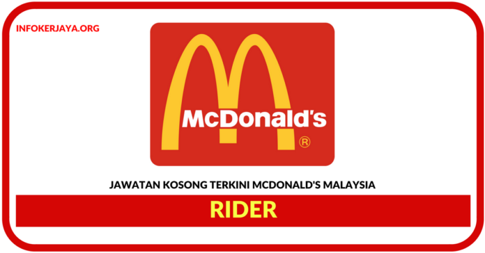 Jawatan Kosong Terkini Rider Di McDonald's