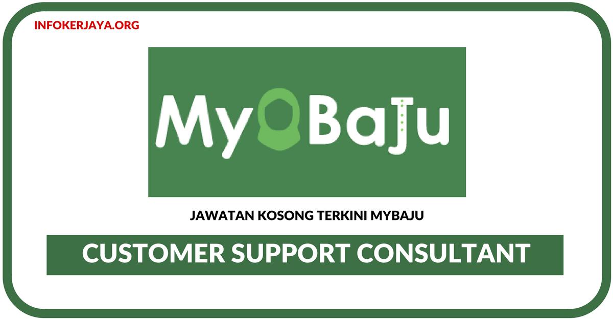 Jawatan Kosong Terkini Customer Support Consultant Di MyBaju ...