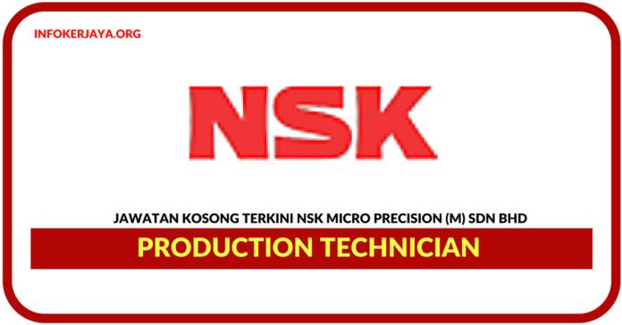 Jawatan Kosong Terkini Production Technician Di NSK Micro Precision