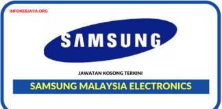 Jawatan Kosong Terkini Samsung Malaysia Electronics