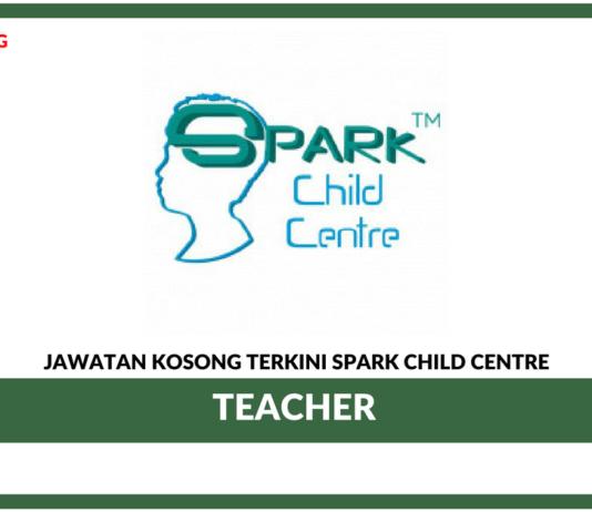 Jawatan Kosong Terkini Teacher Di Spark Child Centre