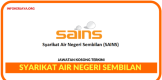 Jawatan Kosong Terkini Syarikat Air Negeri Sembilan (SAINS)