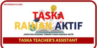 Jawatan Kosong Terkini Taska Teacher's Assistant Di Taska Raihan Aktif