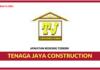 Jawatan Kosong Terkini Tenaga Jaya Construction