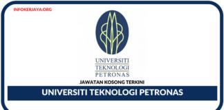 Jawatan Kosong Terkini Universiti Teknologi PETRONAS