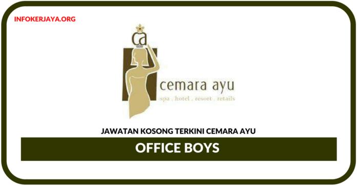 Jawatan Kosong Terkini Office Boys Di Cemara Ayu
