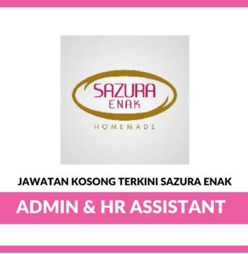 Jawatan Kosong Terkini Admin & HR Assistant Di Sazura Enak