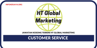 Jawatan Kosong Terkini Customer Service Di HT Global Marketing