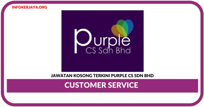 Jawatan Kosong Terkini Customer Service Di Purple CS