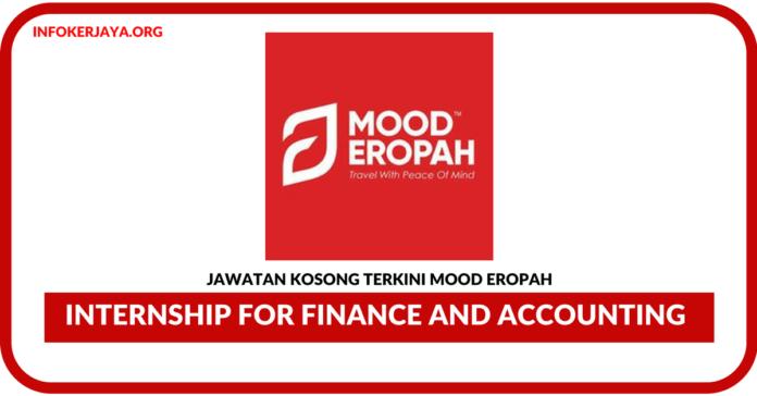 Jawatan Kosong Terkini Internship for Finance and Accounting Di Mood Eropah