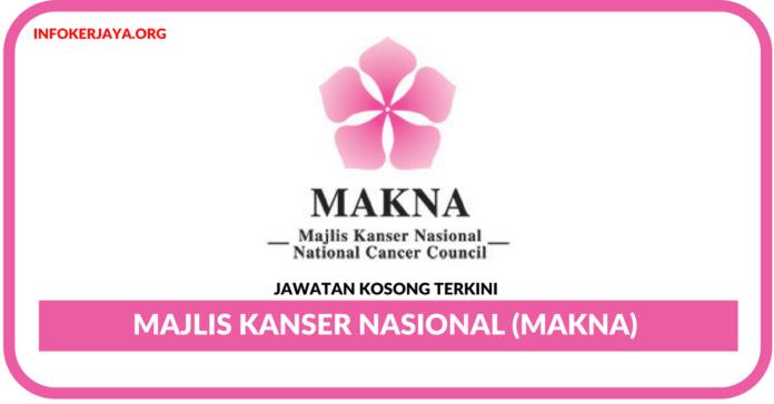 Jawatan Kosong Terkini Majlis Kanser Nasional (MAKNA)