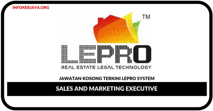 Jawatan Kosong Terkini Sales and Marketing Executive Di LePro System