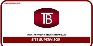 Jawatan Kosong Terkini Site Supervisor Di Titian Bayu