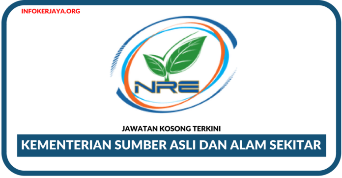 Jawatan Kosong Terkini Kementerian Sumber Asli & Alam Sekitar