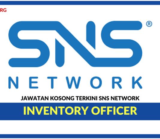 Jawatan Kosong Terkini Inventory Officer Di SNS Network